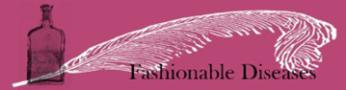 Fashionable Diseases